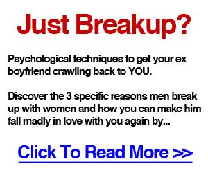 How To Get Your Ex Boyfriend Back After Breakup